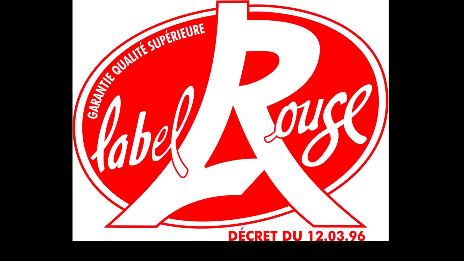 Label Rouge garantie qualité supérieure